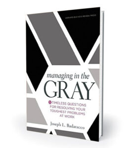 managing the gray
